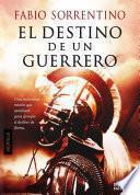 libro El Destino De Un Guerrero