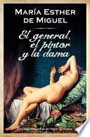 libro El General, El Pintor Y La Dama