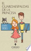 libro El Guardaespaldas De La Princesa