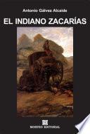 libro El Indiano Zacarías