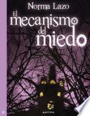 libro El Mecanismo Del Miedo