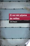 libro El Noi Del Pijama De Ratlles