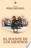 libro El Puente De Los Asesinos