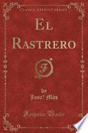libro El Rastrero (classic Reprint)