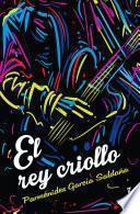 libro El Rey Criollo
