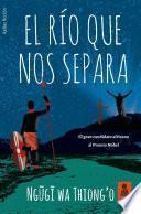 libro El Río Que Nos Separa