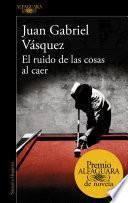 libro El Ruido De Las Cosas Al Caer