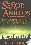 libro El Senor De Los Anillos : La Comunidad Del Anillo / Lord Of The Rings : The Fellowship Of The Ring