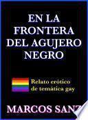 libro En La Frontera Del Agujero Negro