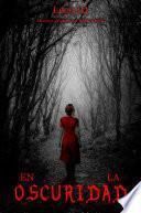 libro En La Oscuridad (cuento De Terror)