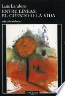 libro Entre Líneas: El Cuento O La Vida