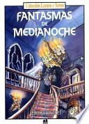 libro Fantasmas De Media Noche/ghosts Of Midnight