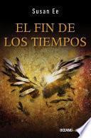libro Fin De Los Tiempos, El. Ángeles Caídos 3