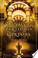 libro Final De Partida En Córdoba