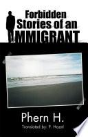 libro Forbidden Stories Of An Immigrant