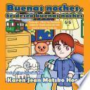 libro Goodnight, I Wish You Goodnight, Translated Spanish