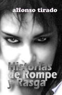 libro Historias De Rompe Y Rasga