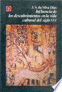 libro Influencia De Los Descubrimientos En La Vida Cultural Del Siglo Xvi