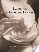 libro Jazmines A Flor De Labios