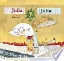 libro Julio Y Julia/ Julio And Julia