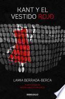 libro Kant Y El Vestido Rojo