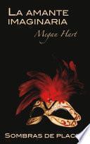 libro La Amante Imaginaria