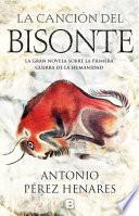 libro La Canción Del Bisonte