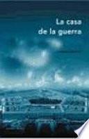 libro La Casa De La Guerra