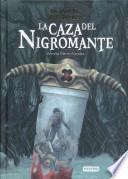 libro La Caza Del Nigromante