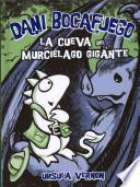 libro La Cueva Del Murciélago Gigante