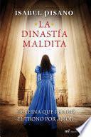 libro La Dinastía Maldita
