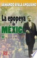 libro La Epopeya De México: De Juárez Al Pri