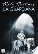 libro La Guardiana