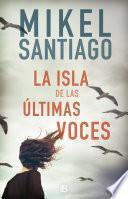 libro La Isla De Las últimas Voces
