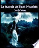 libro La Leyenda De Black Mountain