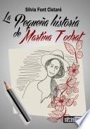 libro La Pequeña Historia De Martina Todrat
