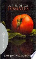 libro La Piel De Los Tomates