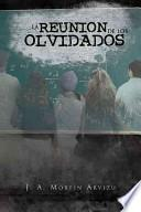libro La Reunion De Los Olvidados