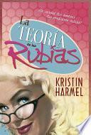 libro La Teoría De Las Rubias