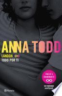 libro Landon. Todo Por Ti (edición Mexicana)