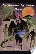 libro Las Aventuras Del Kondor Negro