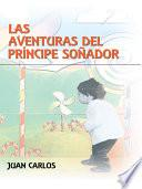 libro Las Aventuras Del Principe Sonador