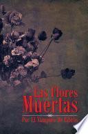 libro Las Flores Muertas