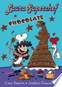 libro Laura Superchef: Chocolate