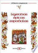 libro Leyendas épicas Españolas
