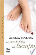 libro Lo Que Le Falta Al Tiempo