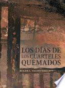 libro Los D As De Los Cuarteles Quemados