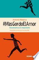 libro #másgordoelamor