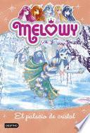libro Melowy. El Palacio De Cristal