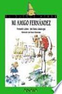 libro Mi Amigo Fernández